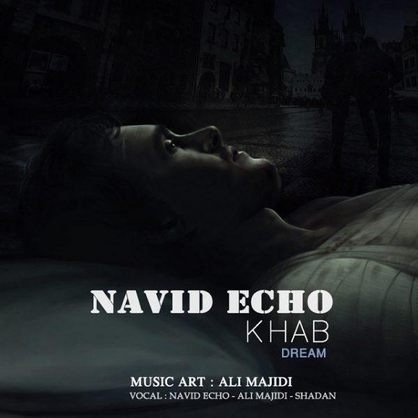 Navid Echo - Khab