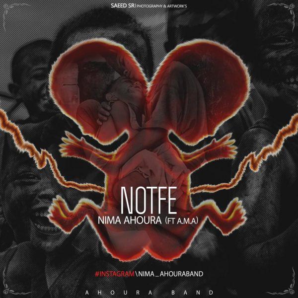 Nima Ahoura - Notfe