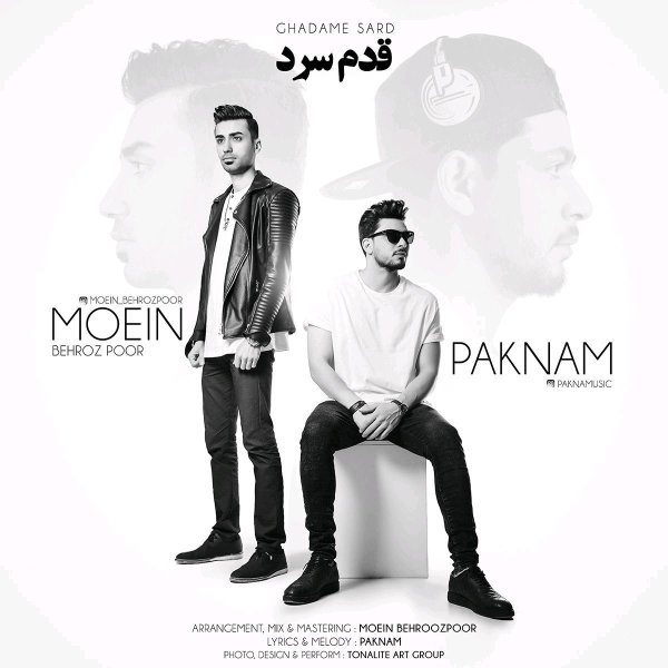 Paknam - Ghadame Sard (Ft. Moein Behroz Poor)