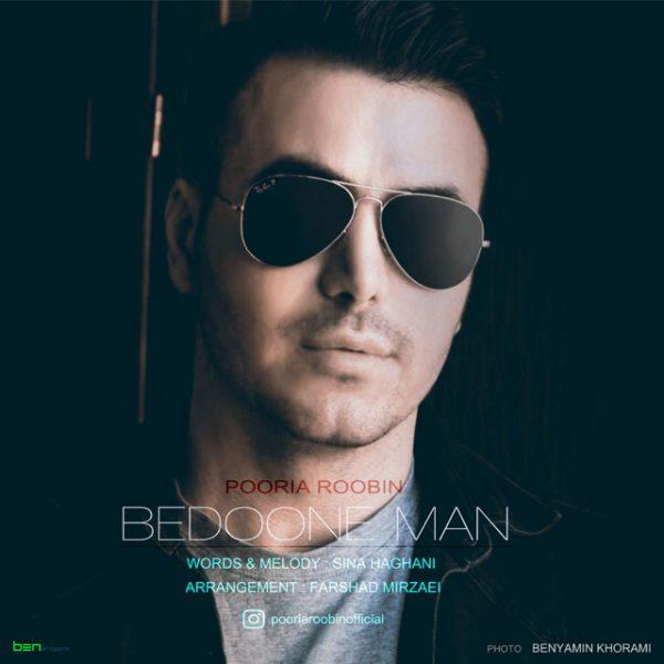 Pooria Roobin - Bedoone Man