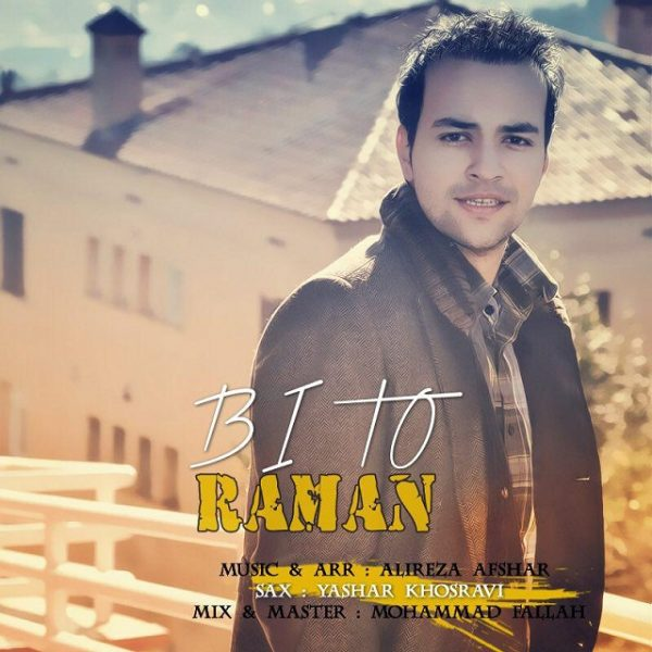 Raman - Bi To
