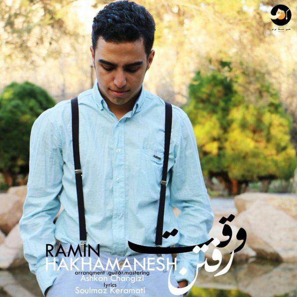 Ramin Hakhamanesh - Vaghte Raftan