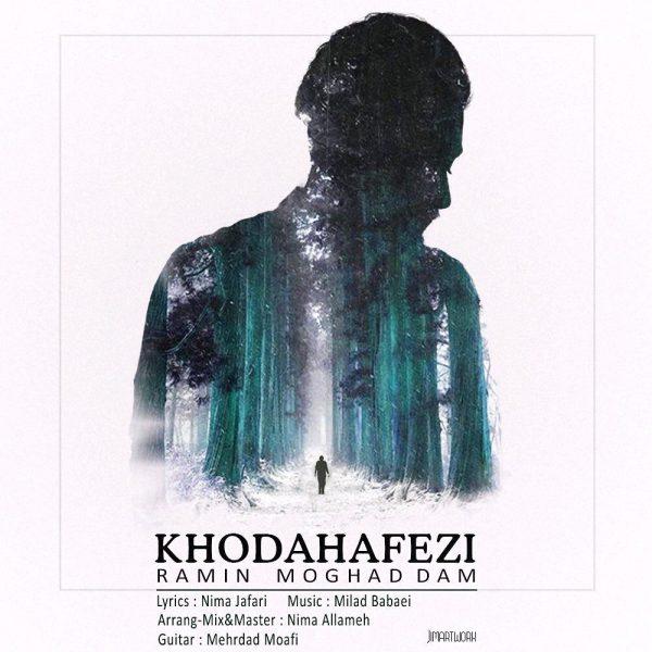 Ramin Moghaddam - Khodahafezi
