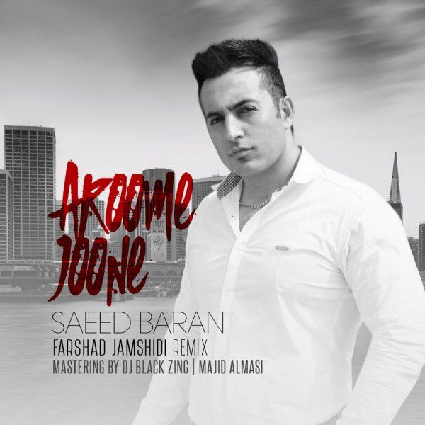 Saeed Baran - Aroume Joune (Farshad Jamshidi Remix)