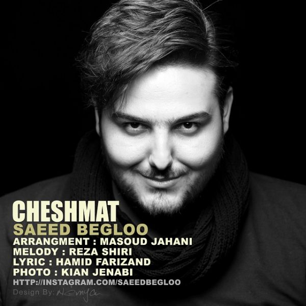 Saeed Begloo - Cheshmat