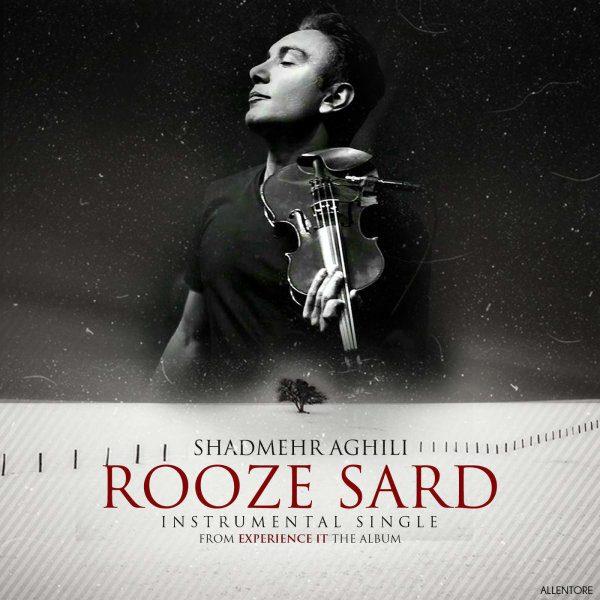 Shadmehr Aghili - Rooze Sard (Instrumental)