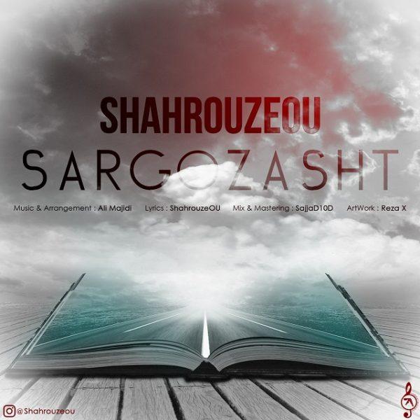 Shahrouzeou - Sargozasht