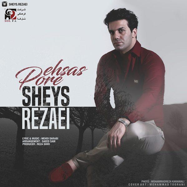 Sheys Rezaei - Pore Ehsas