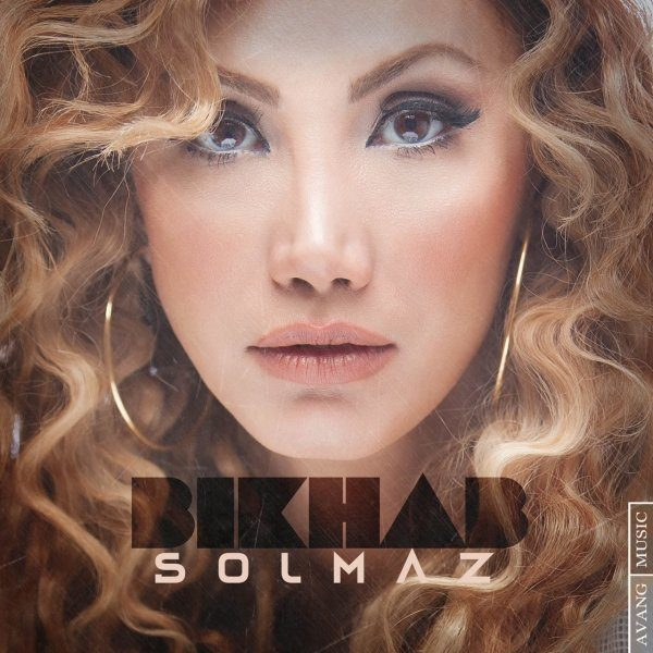 Solmaz - Bikhab