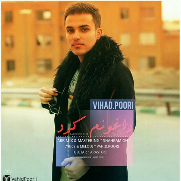 Vahid Poori - Daghonam Kard