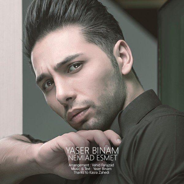 Yaser Binam - Nemiad Esmet