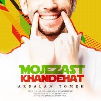Ardalan Tomeh – Mojezast Khandehat