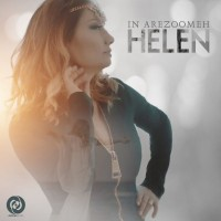 Helen – In Arezoomeh