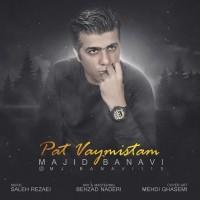 Majid Banavi – Pat Vaymistam