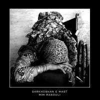 Mim Rasouli – Sarkhoshane Mast