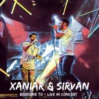 Xaniar – Bedoone To (Ft. Sirvan Khosravi)