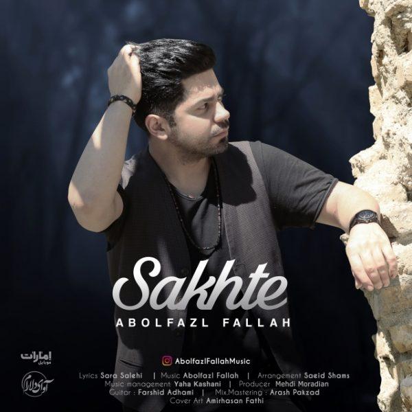 Abolfazl Fallah - Sakhte