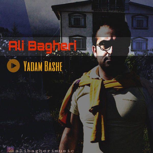 Ali Bagheri - Yadam Basheh