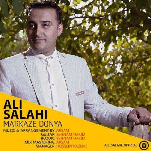 Ali Salahi - Markaze Donya