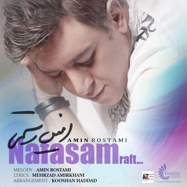Amin Rostami - Nafasam Raft