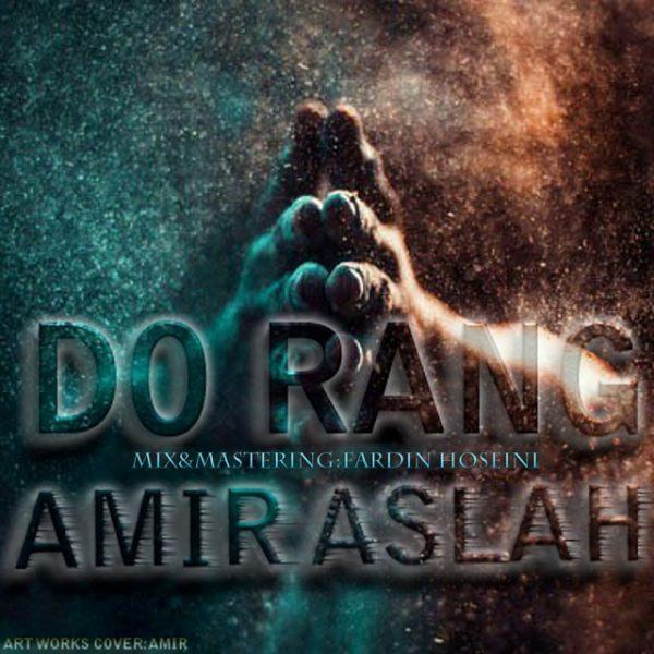 Amir Aslah - Do Rang