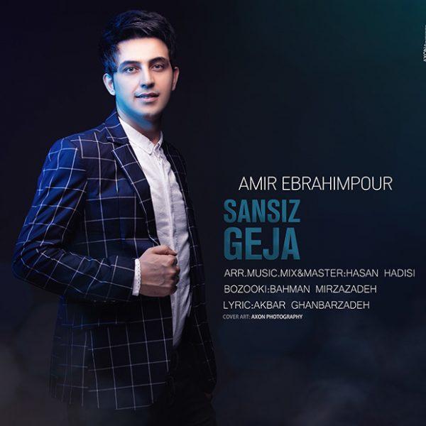 Amir Ebrahimpour - Sansiz Geja