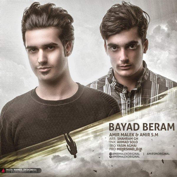 Amir Malek & Amir S.M - Bayad Beram