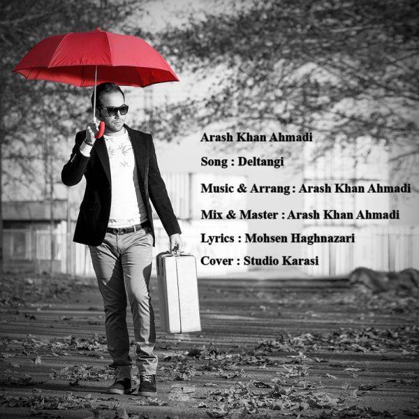 Arash Khan Ahmadi - Deltangi