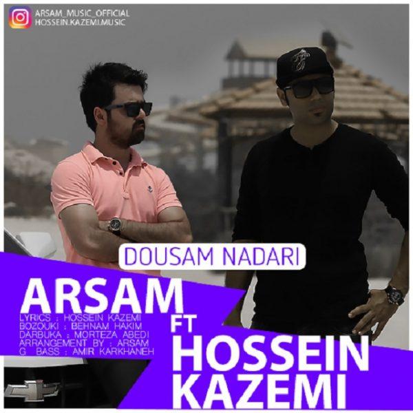 Arsam & Hossein Kazemi - Dousam Nadari