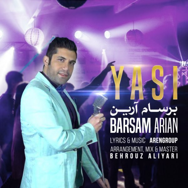 Barsam Arian - YaSi