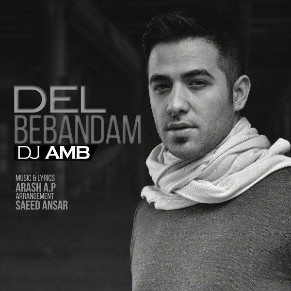DJ AMB - Del Bebandam