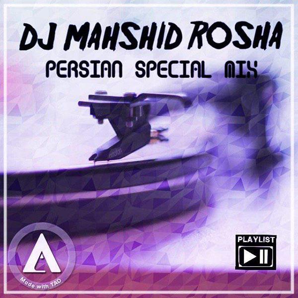 DJ Mahshid Rosha - Persian Special Mix