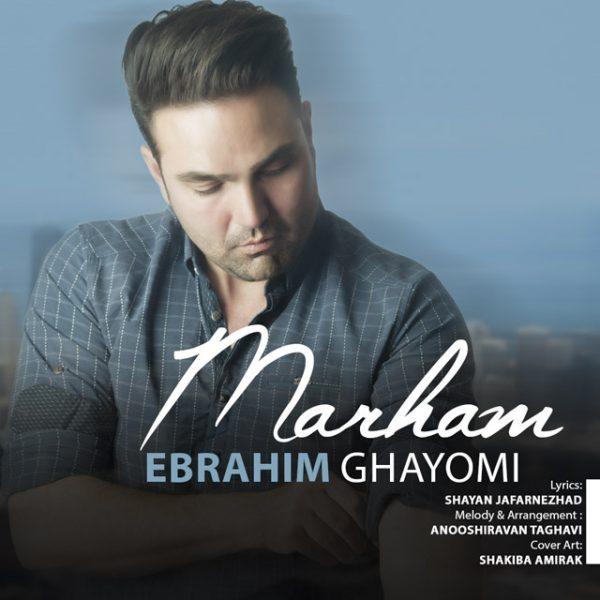 Ebrahim Ghayomi - Marham