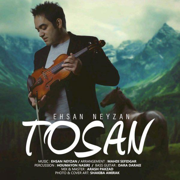 Ehsan Neyzan - Tosan