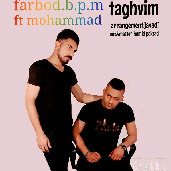 Farbod.b.p.m - Taghvim (Ft. Mohammad)