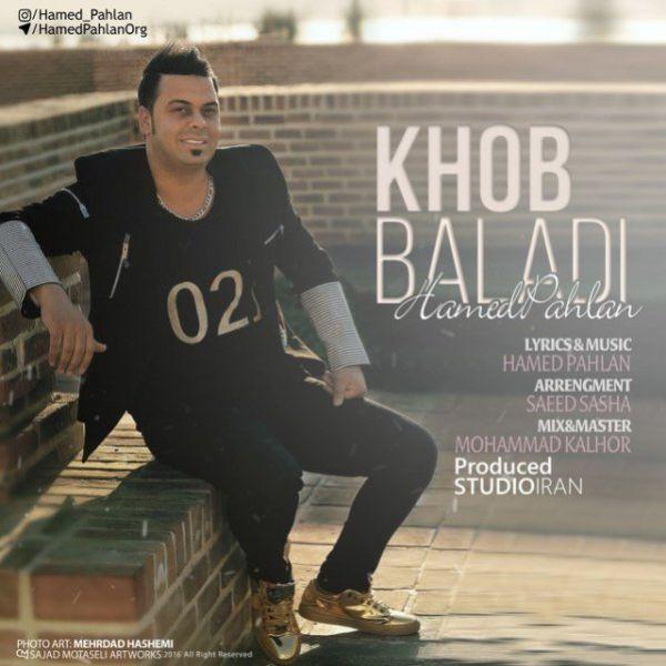 Hamed Pahlan - Khob Baladi