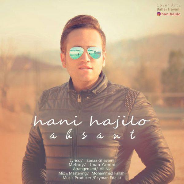 Hani Hajilo - Ahsant