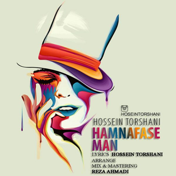 Hossein Torshani - Hamnafase Man
