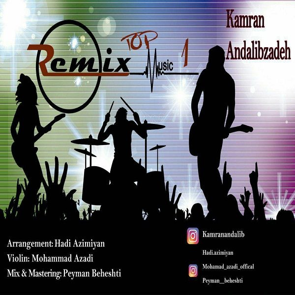 Kamran Andalibzadeh - Remix Top Music
