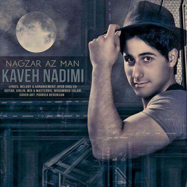 Kaveh Nadimi - Nagzar Az Man