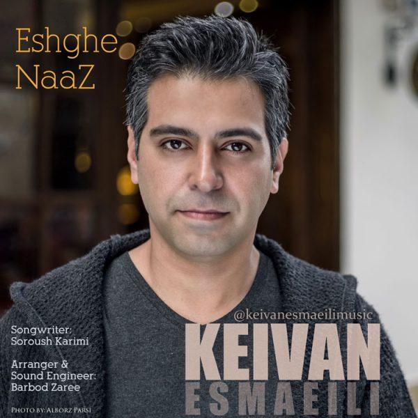 Keivan Esmaeili - Eshghe Naaz