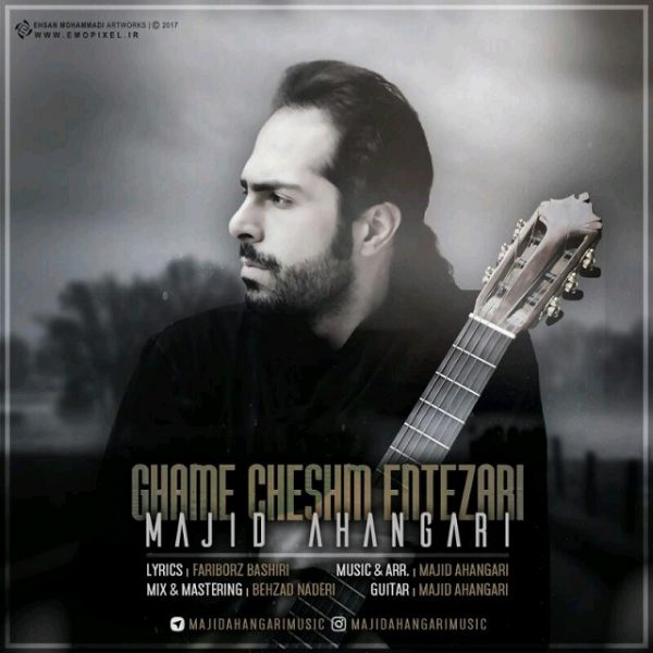 Majid Ahangari - Ghame Cheshm Entezari