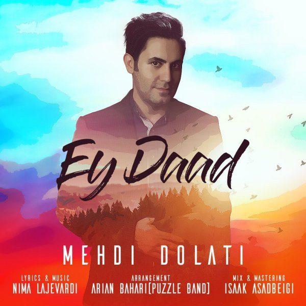 Mehdi Dolati - Ey Daad