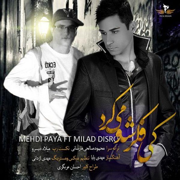 Mehdi Paya - Ki Fekresho Mikard (Ft. Milad Disro)