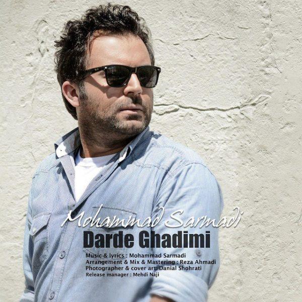 Mohammad Sarmadi - Darde Ghadimi