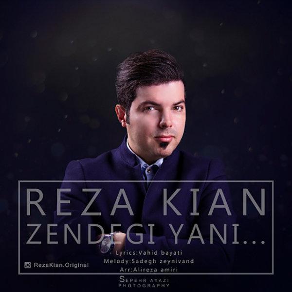 Reza Kian - Zendegi Yani
