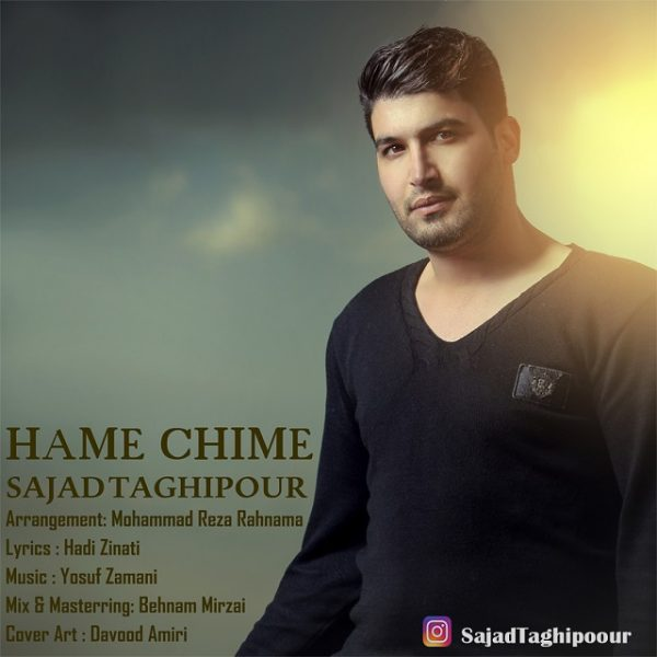 Sajad Taghipour - Hame Chime