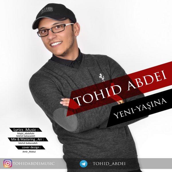 Tohid Abdei - Yeni Yashina
