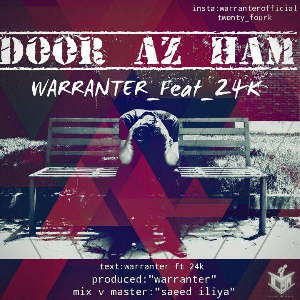 Warranter - Door Az Ham (Ft. 24k)