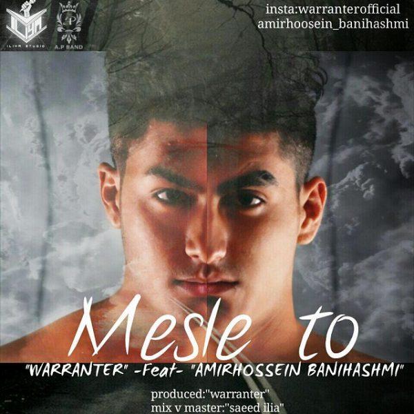 Warranter - Mesle To (Ft Amirhossein Banihashemi)